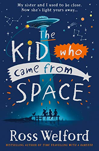 9780008333782: The Kid Who Came from Space