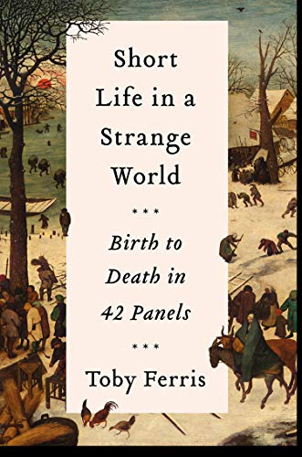 9780008340964: Short Life in a Strange World: Birth to Death in 42 Panels