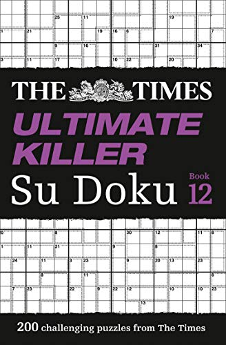 9780008342937: The Times Ultimate Killer Su Doku Book 12: 200 of the deadliest Su Doku puzzles (The Times Ultimate Killer)
