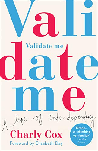 9780008348175: Validate Me: A life of code-dependency