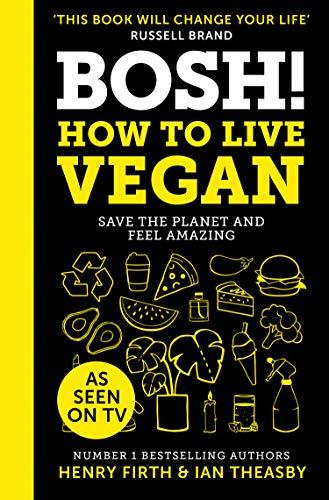 9780008349967: Bosh! How To Live Vegan