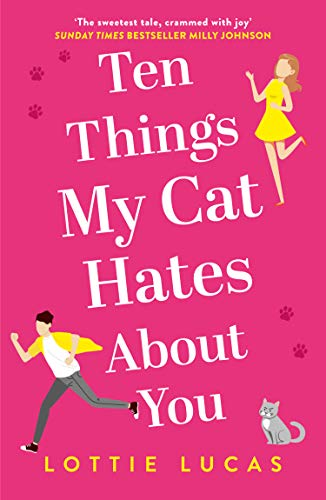 9780008353636: Ten Things My Cat Hates About You