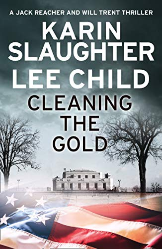 9780008358938: Cleaning the Gold: A gripping novella from two of the biggest crime thriller suspense writers in the world
