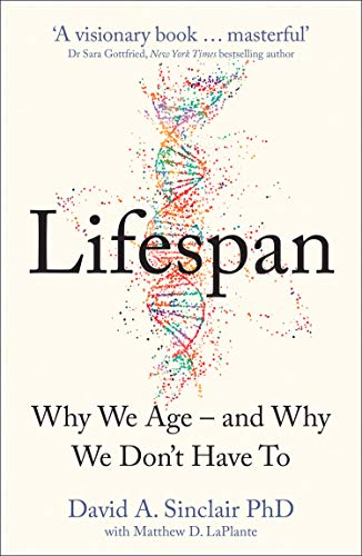 9780008380328: Lifespan: Why We Age – and Why We Don't Have To