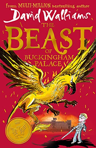 9780008385644: The Beast of Buckingham Palace: The epic new children's book from multi-million bestselling author David Walliams