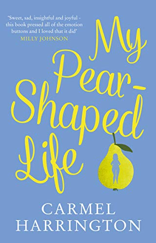 9780008389369: My Pear-Shaped Life: The most gripping and heartfelt page-turner of 2020!