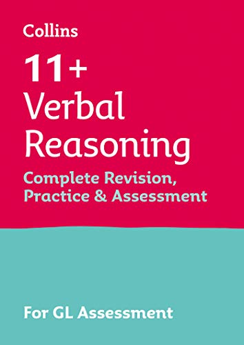 9780008398866: 11+ Verbal Reasoning Complete Revision, Practice & Assessment for GL: For the 2020 GL Assessment Tests (Collins 11+)