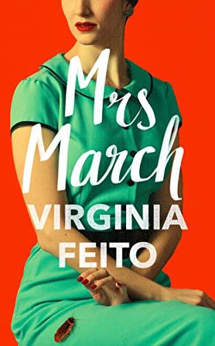 Virginia Feito, Mrs March