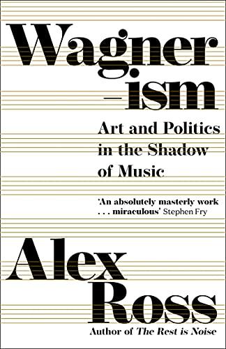 Alex Ross, Wagnerism