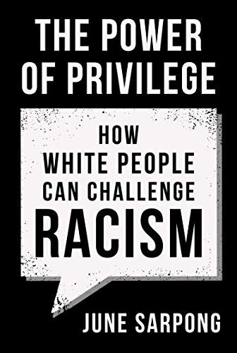 9780008435929: The Power of Privilege: How white people can challenge racism