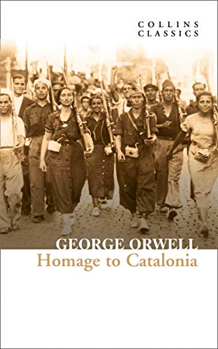 9780008442743: Homage to Catalonia: The Internationally Best Selling author of Animal Farm and 1984 (Collins Classics)