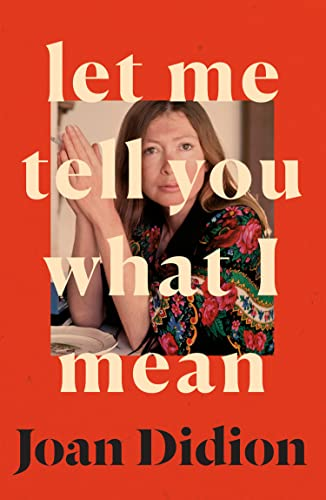 9780008451752: Let Me Tell You What I Mean: A new collection of essays