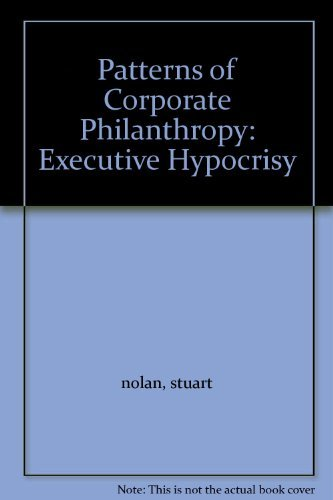 9780008825751: Patterns of Corporate Philanthropy: Executive Hypocrisy