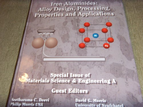 9780009215094: Iron Aluminides: Alloy Design, Processing, Properties and Applications (Material Science & Engineering)