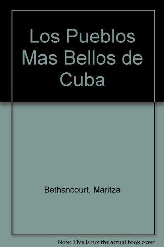 9780009410109: Los Pueblos Mas Bellos de Cuba