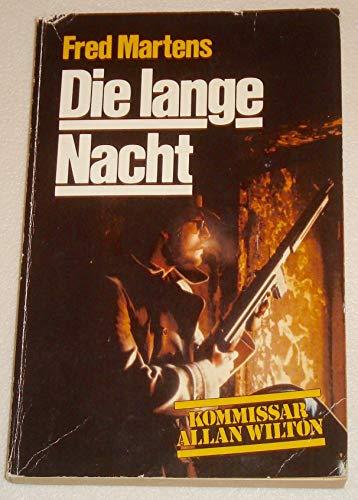 Fred Martens: Die lange Nacht: Martens, Fred: