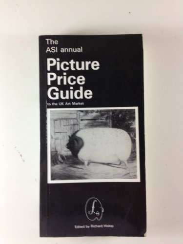 9780009533266: The ASI Annual Picture Price Guide To The UK Art Market