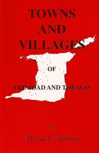 9780009768064: Towns and villages of Trinidad and Tobago: with maps of towns and important villages