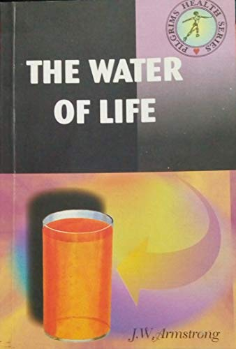9780010001457: The Water of Life