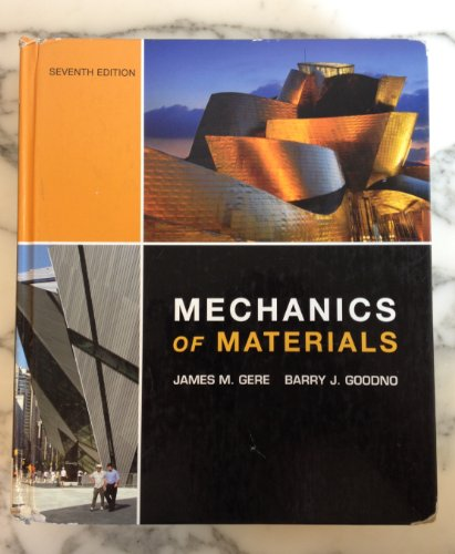 9780010024951: Mechanics of Materials (7th, Seventh Edition) - By Gere & Goodno