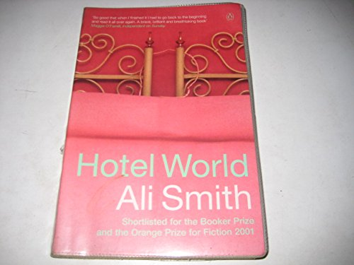 9780010296792: [Hotel World] [by: Ali Smith]