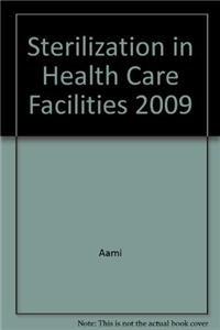 9780010671308: Sterilization in Health Care Facilities 2009