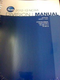 9780010933178: 2012-13 NCAA Division I Manual