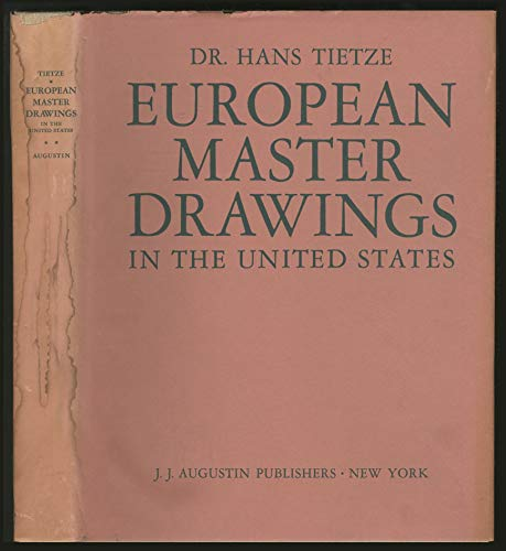 European Master Drawings in the United States.: Tietze, Hans