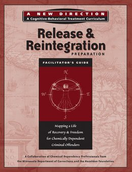 Release and Reintegration Preparation Long Term Module (9780011528120) by Hazelden