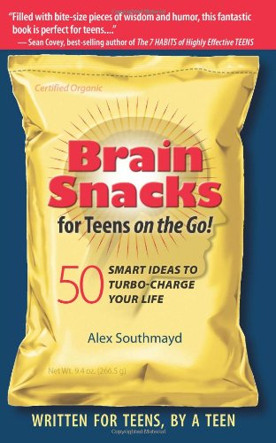 9780011810317: Brain Snacks for Teens on the Go! 50 Smart Ideas to Turbo-Charge Your Life