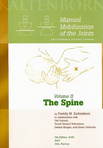9780011992020: Manual Mobilization of the Joints, Vol 2: The Spine, 5th ed. 2009