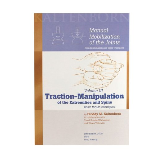 9780011992051: Manual Mobilization of the Joints, Volume III: Traction-Manipulation of the Extremities and Spine