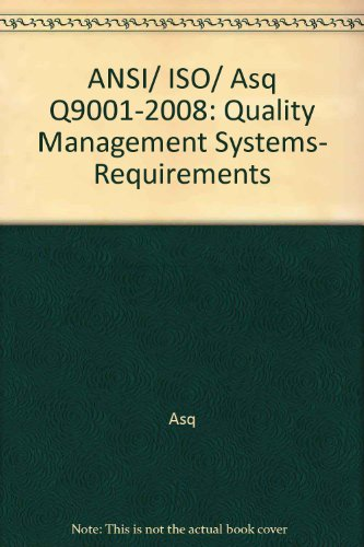 9780012027011: ANSI Iso Asq Q9001-2008: Quality Management Systems Requirements