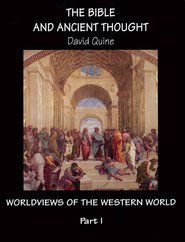 9780012102695: The Bible and Ancient Thought (Worldviews of the Western World)