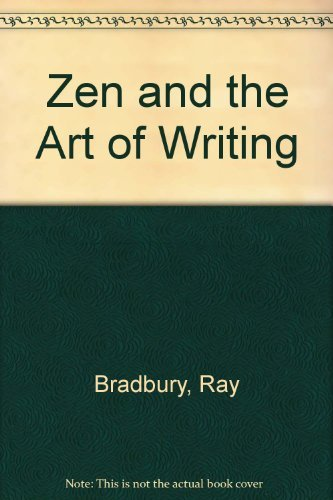9780012264799: Zen and the Art of Writing