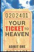 9780012356869: Tract-Your Ticket To Heaven (ESV) (25 Pack)