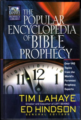 9780012476970: The Popular Encyclopedia of Bible Prophecy