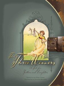 9780012515365: Three Weavers (Illustrated) Lamplighter