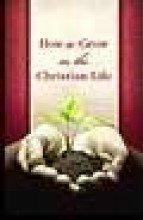 9780012546437: How to Grow in the Christian Life (Pack of 25) (Proclaiming the Gospel)
