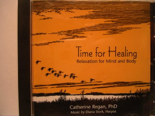9780012698013: Time for Healing CD: Relaxation for the Mind and Body