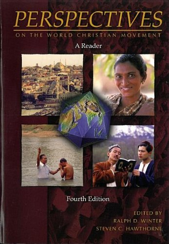 9780012734032: Perspectives on the World Christian Movement  A Reader 4th Edition