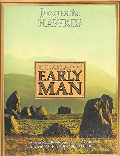9780013073918: The Atlas of Early Man.