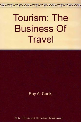 9780013271031: Tourism: The Business Of Travel