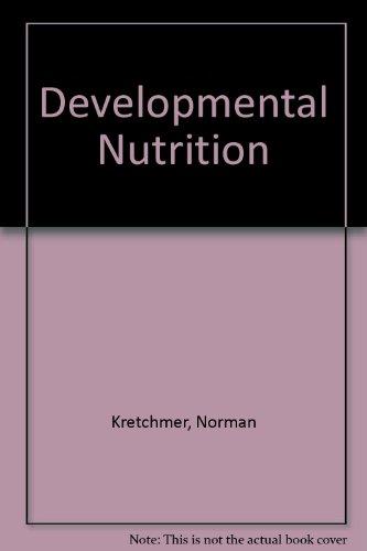 9780013307440: Developmental Nutrition