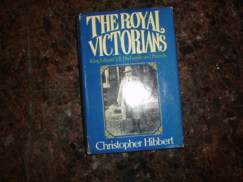 9780013603184: The Royal Victorians: King Edward VII, His Family and Friends