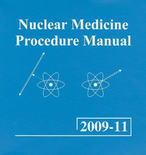 9780013624134: Nuclear Medicine Procedure Manual [With CDROM]