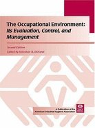 9780013627005: Occupational Environment: Its Evaluation, Control, and Management