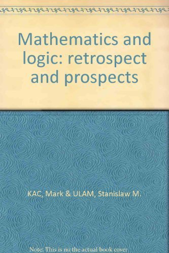 9780014021536: Mathematics and logic: retrospect and prospects