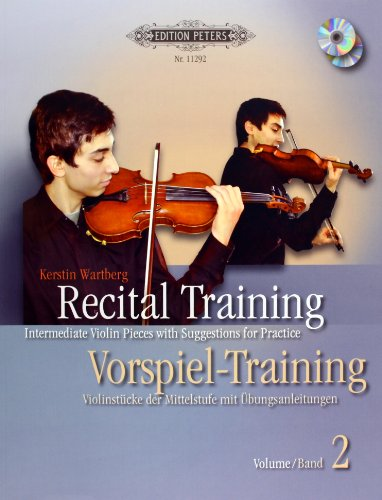 9780014111459: Recital Training Vol. 2 with 2 CDs / Vorspieltraining Band 2 mit 2 CDs: Violinst�cke der Mittelstufe mit �bungsanleitungen. Mit einem Vorwort von Shinichi Suzuki