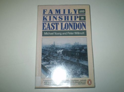 9780014137237: Family and Kinship in East London